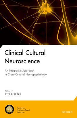 Clinical Cultural Neuroscience PDF