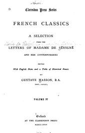 French Classics ...: A selection from the letters of Madame de Sévigné and her contemporaries