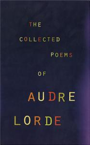The Collected Poems of Audre Lorde Book