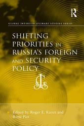 Shifting Priorities in Russia's Foreign and Security Policy