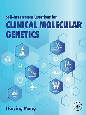 Self-assessment Questions for Clinical Molecular Genetics