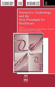 Interactive Technology and the New Paradigm for Healthcare