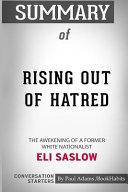 Summary of Rising Out of Hatred