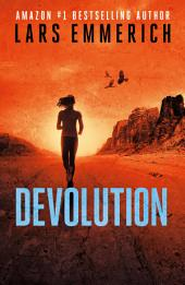 DEVOLUTION: A Sam Jameson Conspiracy Thriller