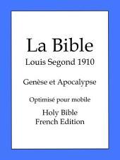 La Bible, Louis Segond 1910: Genèse et Apocalypse
