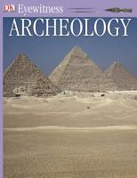 DK Eyewitness Books  Archeology PDF