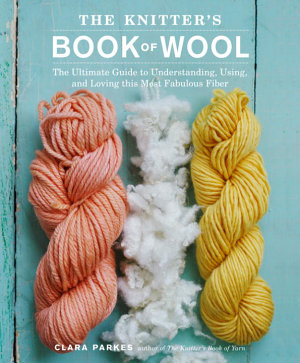 The Knitter s Book of Wool