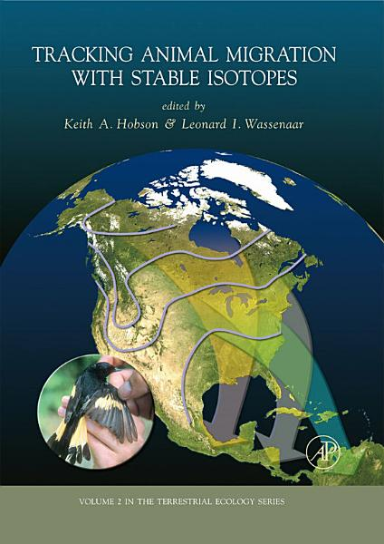 Download Tracking Animal Migration with Stable Isotopes Book