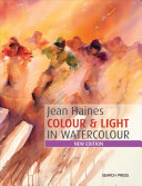 How to Paint Colour and Light in Watercolour