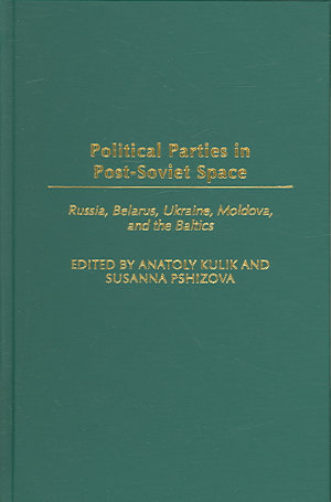 Political Parties in Post Soviet Space