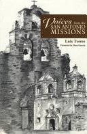 Voices from the San Antonio Missions