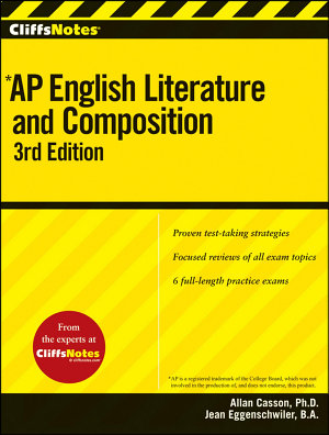 CliffsNotes AP English Literature and Composition  3rd Edition