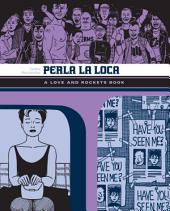 Perla la Loca: A Love and Rockets Book