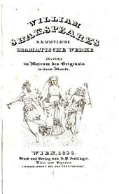 William Shakspeare's saemmtliche dramatische werke übersetzt im metrum des originals in einem bande: Titel und vignetten lithographirt