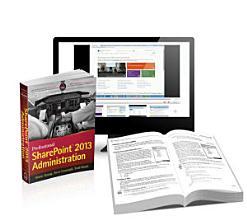Professional SharePoint 2013 Administration eBook And SharePoint videos com Bundle PDF