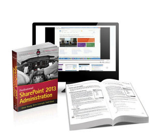 Professional SharePoint 2013 Administration eBook And SharePoint videos com Bundle