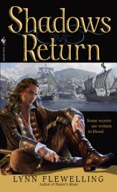 Shadows Return: The Nightrunner Series