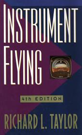 Instrument Flying: Edition 4
