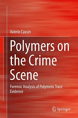 Polymers on the Crime Scene