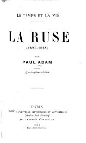 La ruse (1827-1828)
