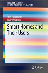 Smart Homes And Their Users Book PDF