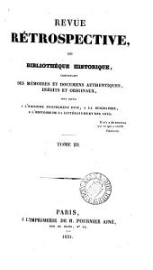 Revue rétrospective, ou Bibliothèque historique [ed. by J.A. Taschereau].