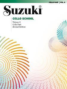 Suzuki Cello School   Volume 6  Revised  PDF
