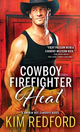 Cowboy Firefighter Heat PDF