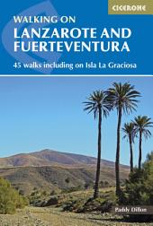 Walking on Lanzarote and Fuerteventura: Edition 2