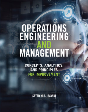 Operations Engineering and Management  Concepts  Analytics and Principles for Improvement PDF