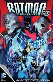 Batman Beyond 2.0 (2013-) #37