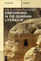Einf  hrung in die Qumranliteratur
