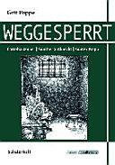 Grit Poppe  Weggesperrt PDF
