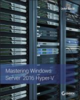Mastering Windows Server 2016 Hyper V PDF