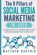 The 8 Pillars of Social Media Marketing in 2019 PDF
