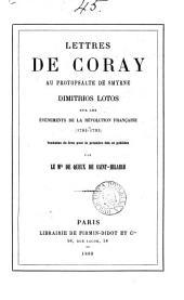 Lettres de Coray au protopsalte de Smyrne, Dimitrios Lotos: sur les événements de la révolution française (1782-1793)