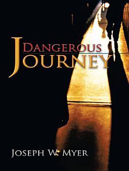 Dangerous Journey PDF