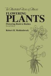 The Flowering Plants: Flowering Rush to Rushes