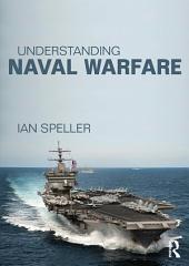 Understanding Naval Warfare