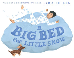 A Big Bed for Little Snow Book