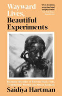 Download Wayward Lives  Beautiful Experiments Book