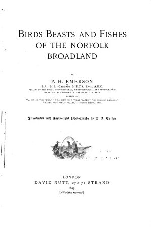 Birds  Beasts and Fishes of the Norfolk Broadland