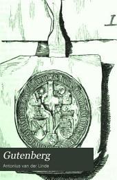 Gutenberg: Geschichte und Erdichtung