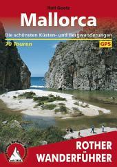 Mallorca: Die schönsten Küsten- und Bergwanderungen – 70 Touren