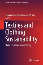Textiles and Clothing Sustainability: Nanotextiles and Sustainability