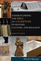 Understanding the Bible as a Scripture in History  Culture  and Religion PDF