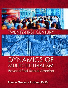 TWENTY FIRST CENTURY DYNAMICS OF MULTICULTURALISM PDF