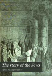 The Story Of The Jews Book PDF