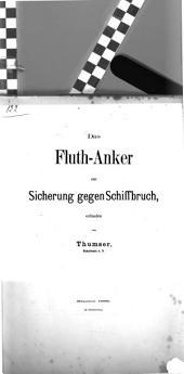 Das Fluth-Anker zur Sicherung gegen Schiffbruch, erfunden von Thumser