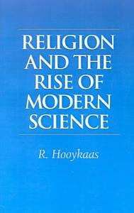 Religion and the Rise of Modern Science PDF